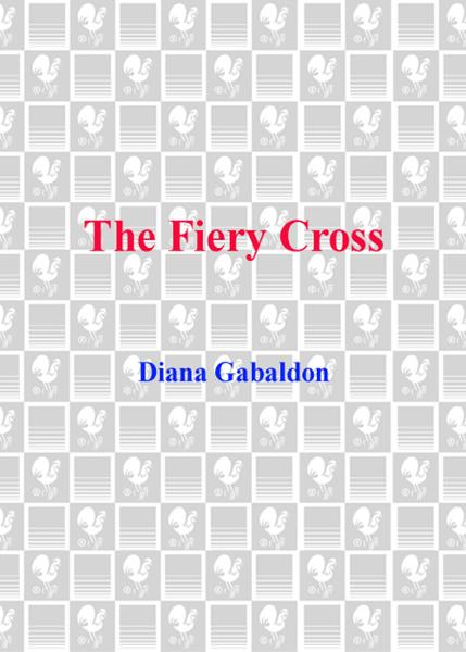 The Fiery Cross By: Diana Gabaldon