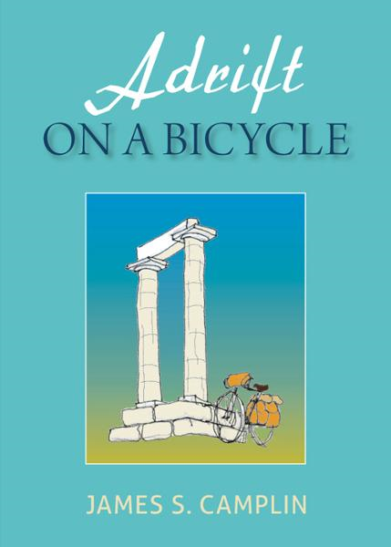 Adrift On A Bicycle By: James S. Camplin