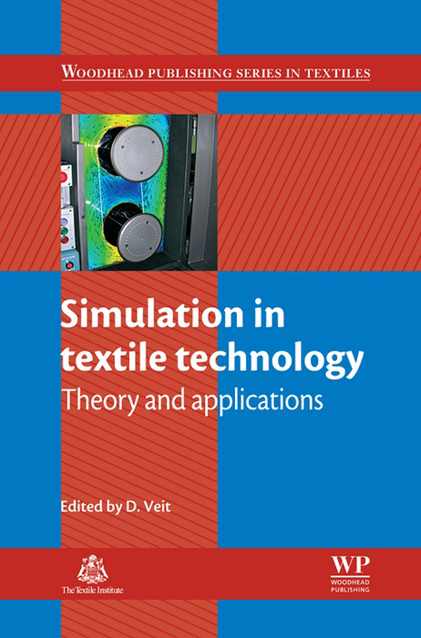Simulation in Textile Technology Theory And Applications