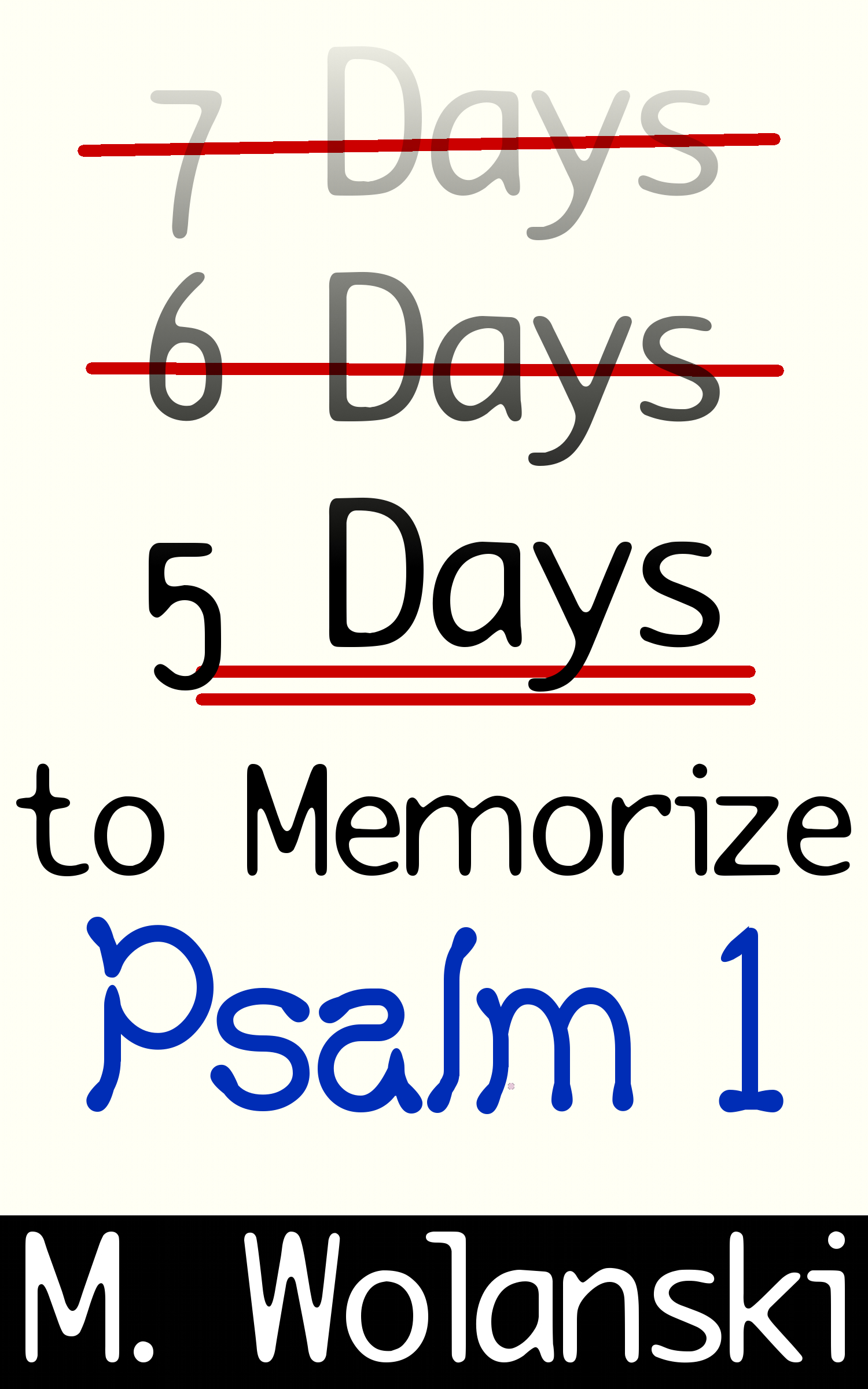 5 Days to Memorize Psalm 1