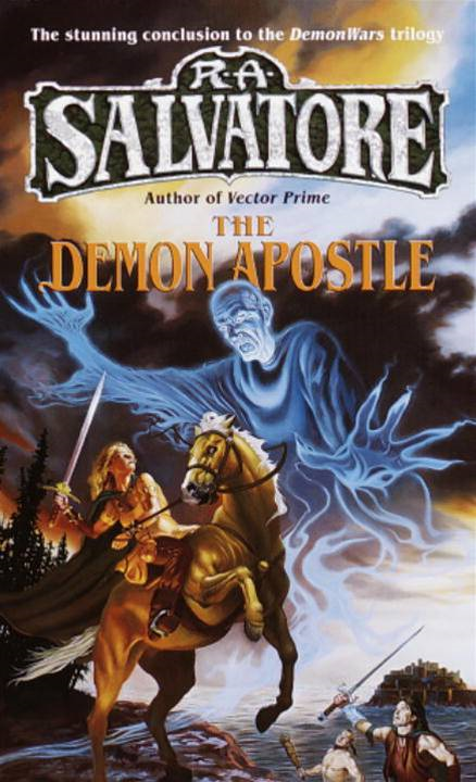The Demon Apostle By: R.A. Salvatore