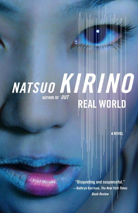 Real World By: Natsuo Kirino