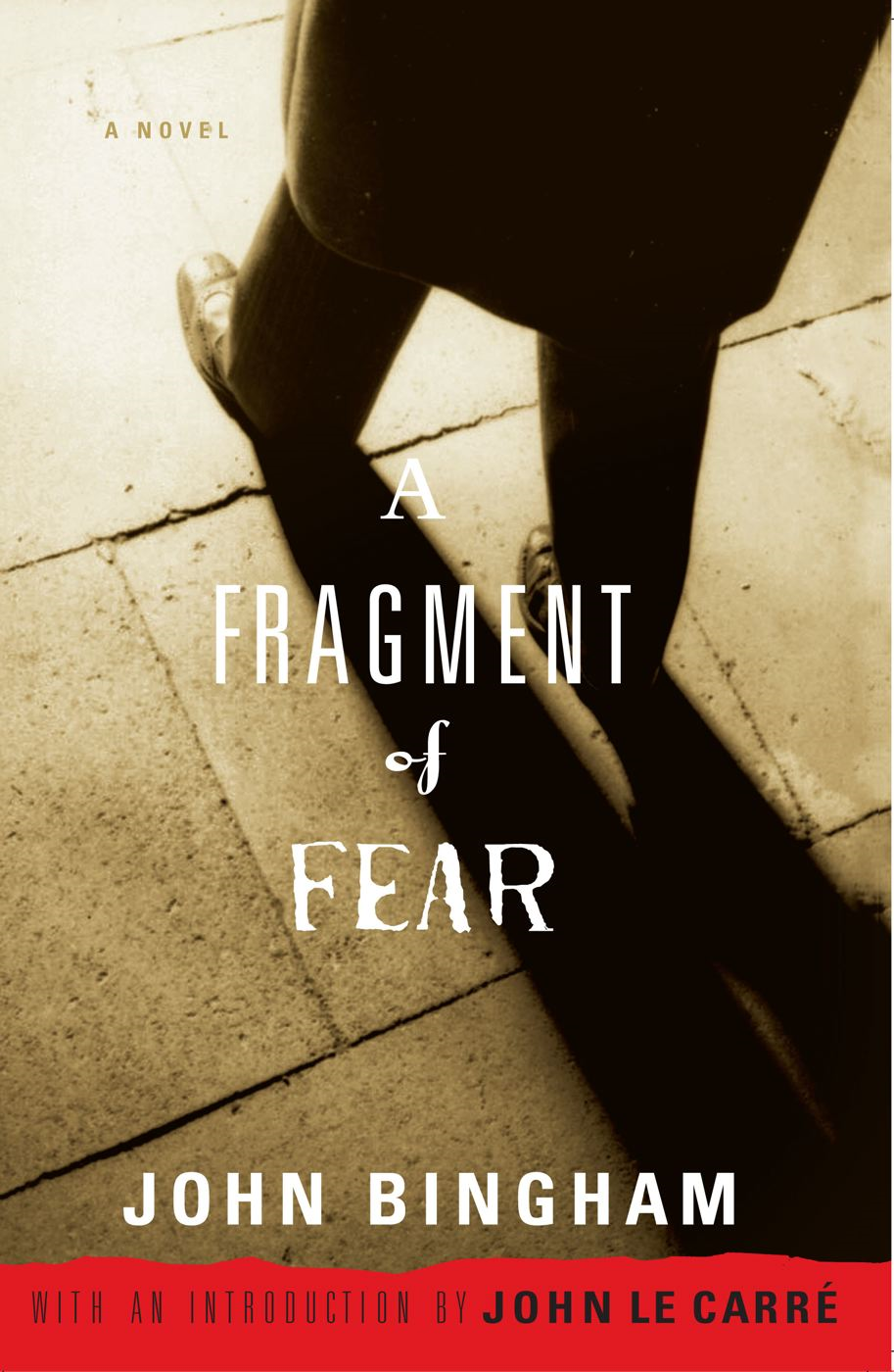 A Fragment of Fear By: John Bingham