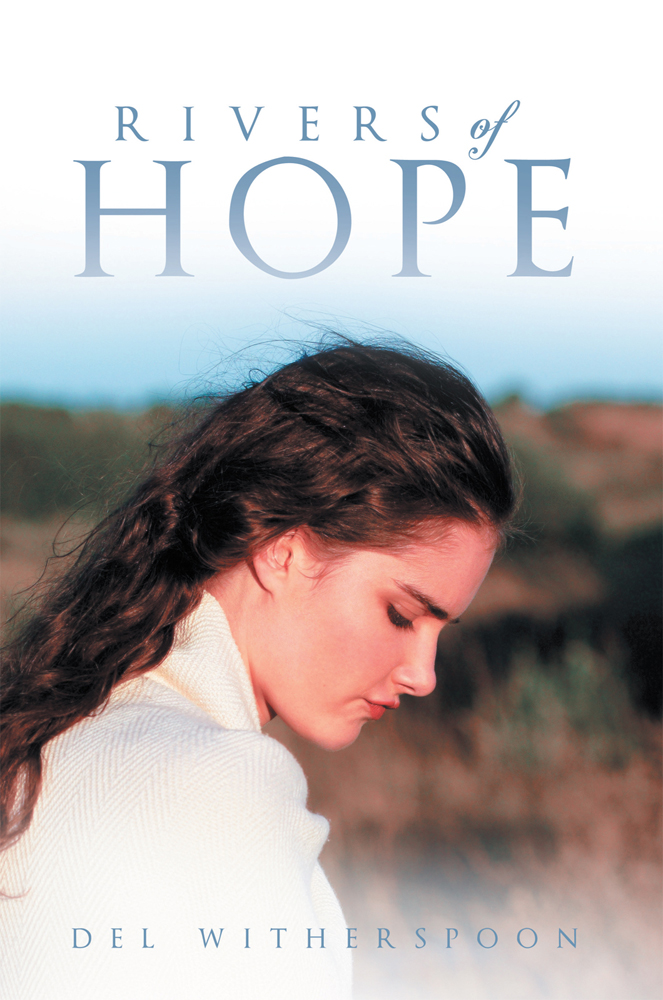 Rivers of Hope By: Del Witherspoon