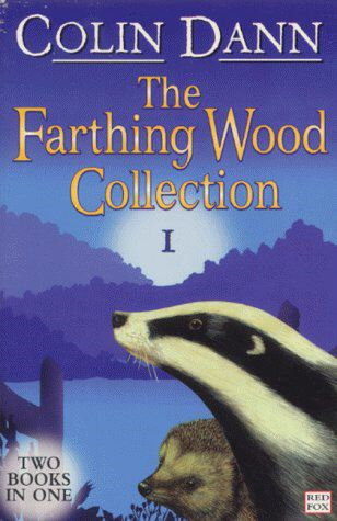 Farthing Wood Collection 1 By: Colin Dann