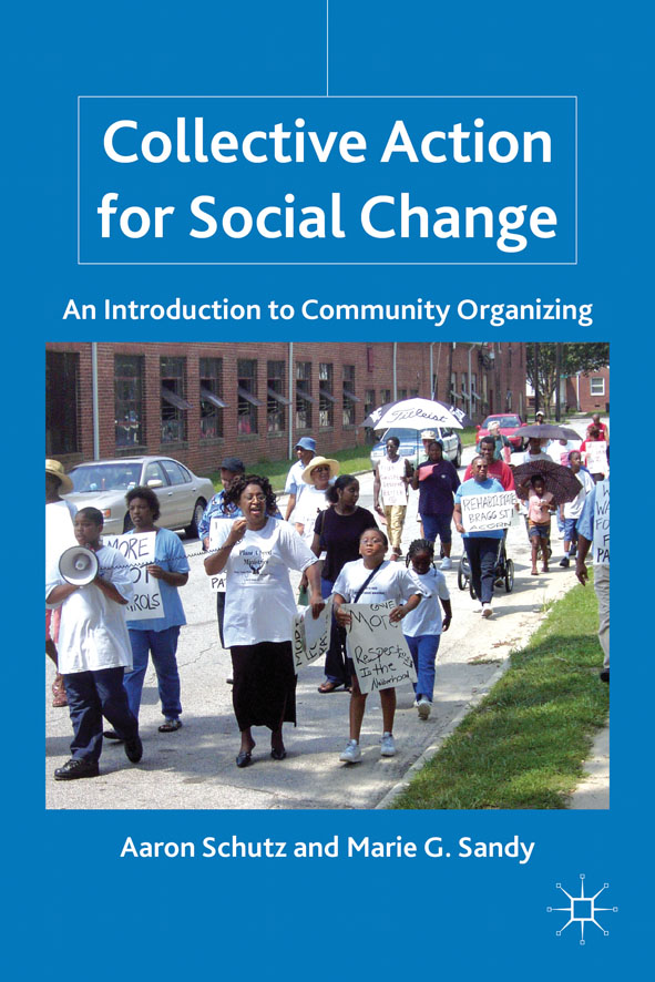 Collective Action for Social Change An Introduction to Community Organizing