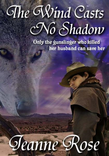 The Wind Casts No Shadow by Jeanne Rose (Spellbound 1) By: Patricia Rosemoor
