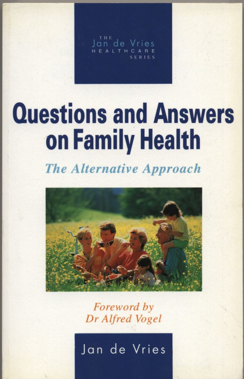 Questions and Answers on Family Health The Alternative Approach