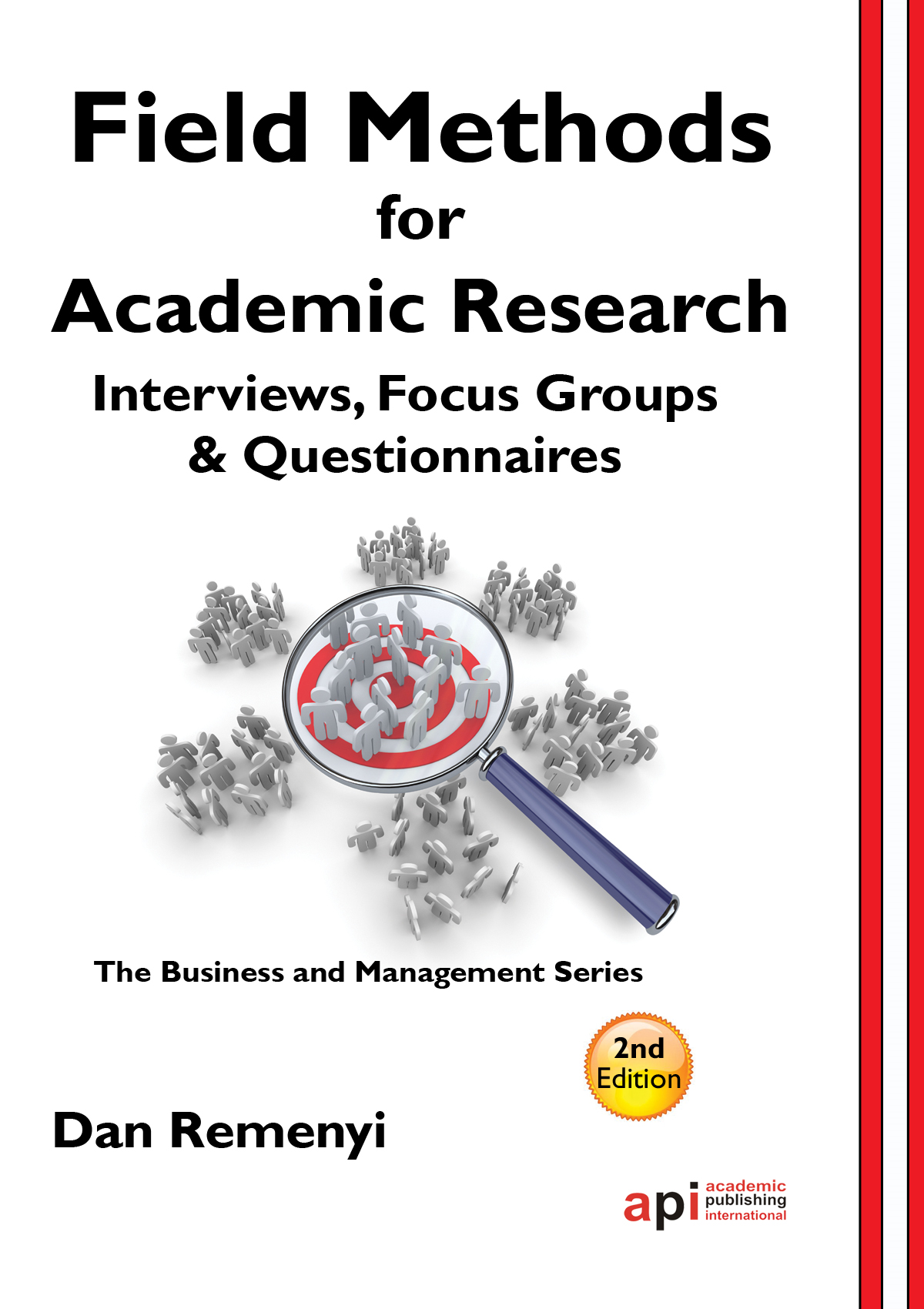 Field Methods for Academic Research: Interviews, Focus Groups and Questionnaires