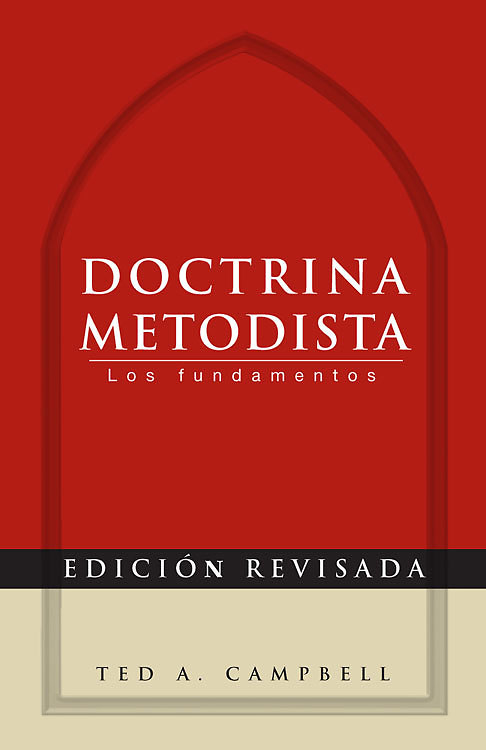 Doctrina Metodista (Methodist Doctrine) - Spanish edition