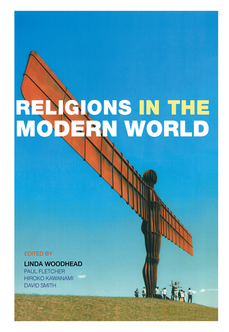 Religions in the Modern World Traditions and Transformations