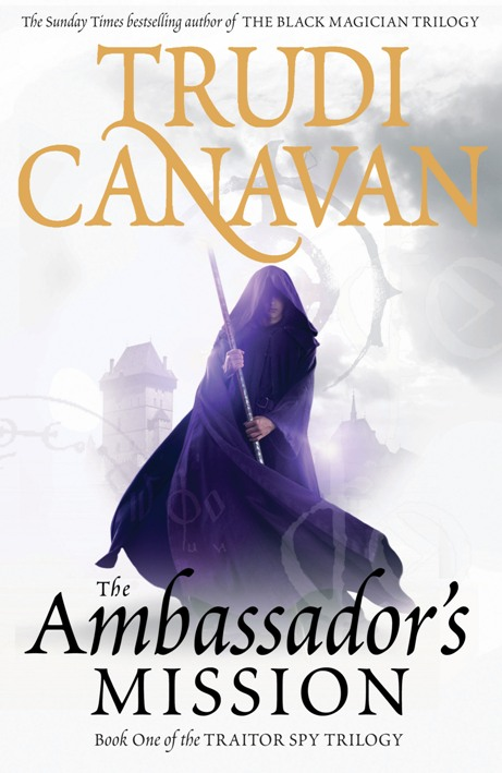 The Ambassador's Mission Book 1 of the Traitor Spy