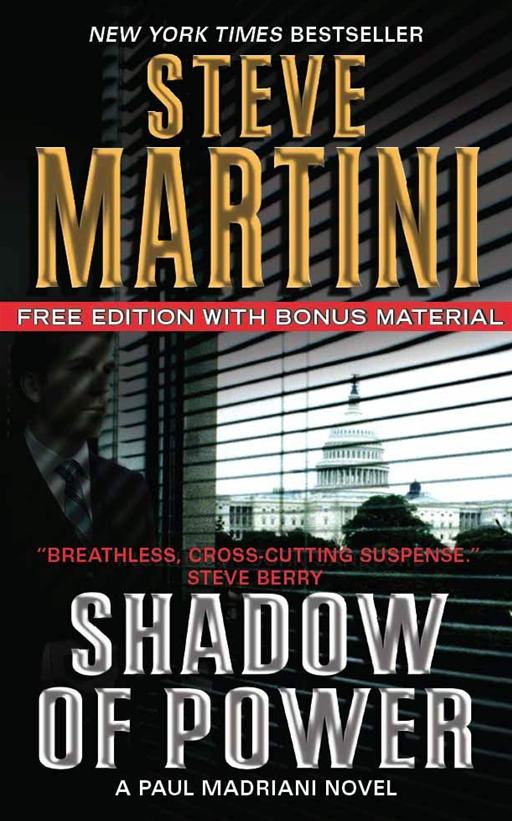 Shadow Of Power Free With Bonus Material: A Paul Madriani Novel