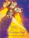 The Golden Day: