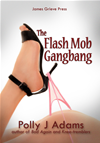 Flash Mob Gangbang