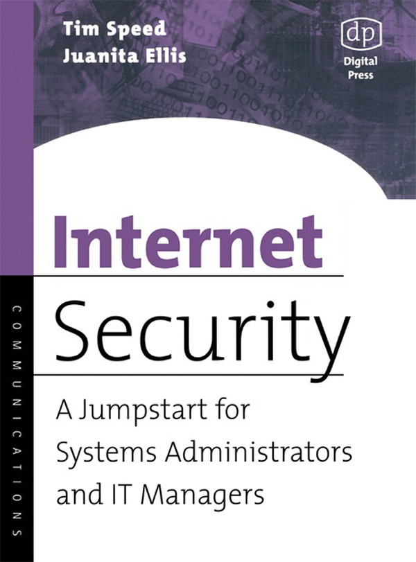 Internet Security A Jumpstart for Systems Administrators and IT Managers