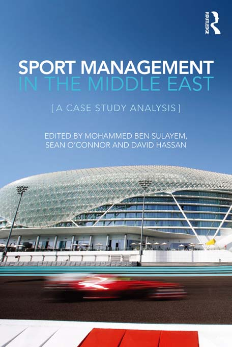 Sport Management in the Middle East A Case Study Analysis