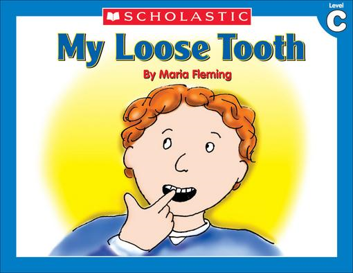 Little Leveled Readers: Level C - My Loose Tooth: Just the Right Level to Help Young Readers Soar!