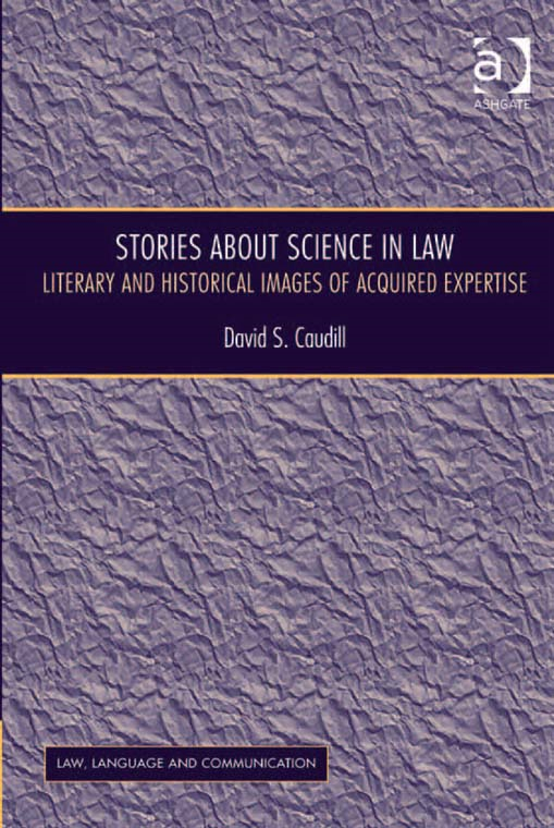 Stories About Science in Law By: David S. Caudill