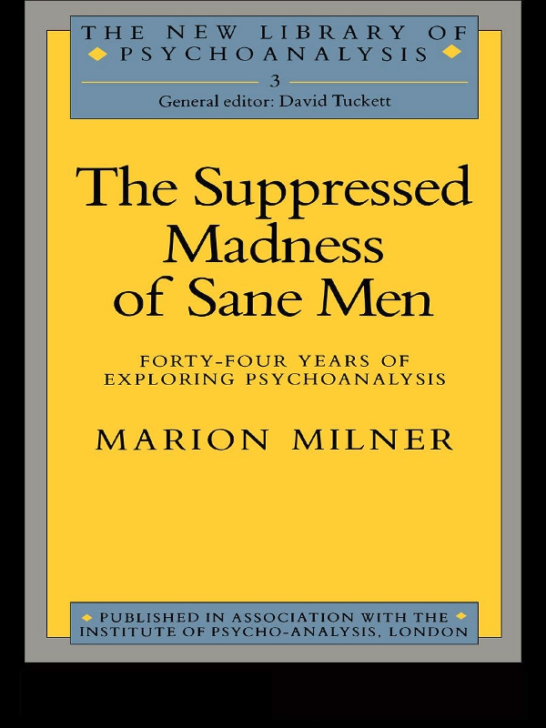 The Suppressed Madness of Sane Men