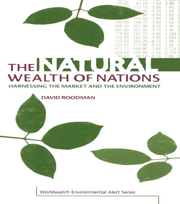 The Natural Wealth of Nations Harnessing the Market and the Environment