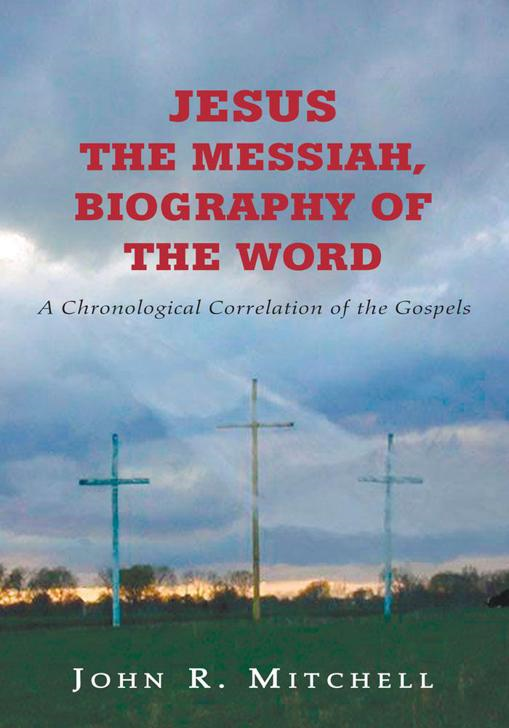 Jesus the Messiah, Biography of the Word