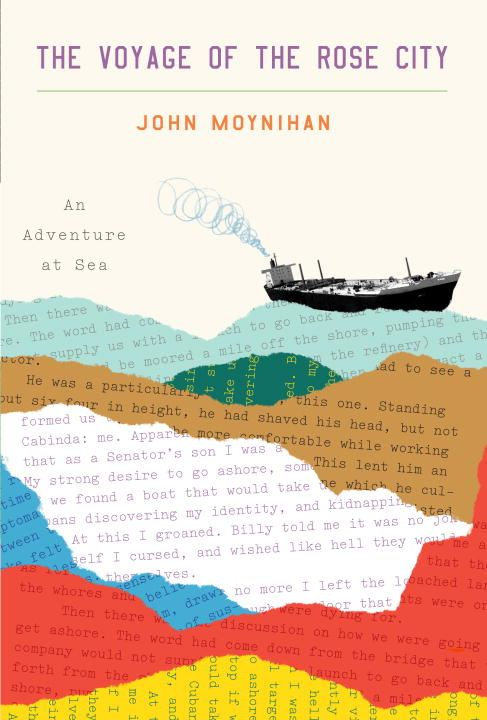 The Voyage of the Rose City By: John Moynihan