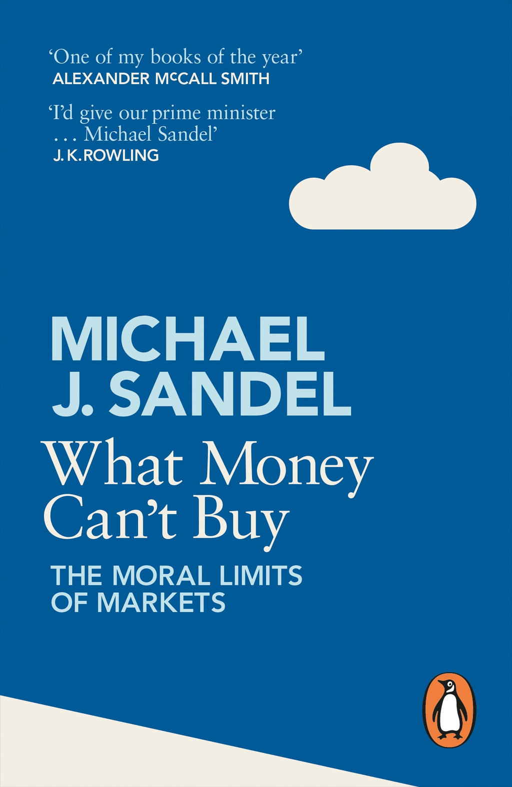 What Money Can't Buy The Moral Limits of Markets