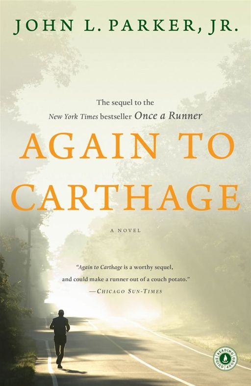 Again to Carthage By: John L Parker