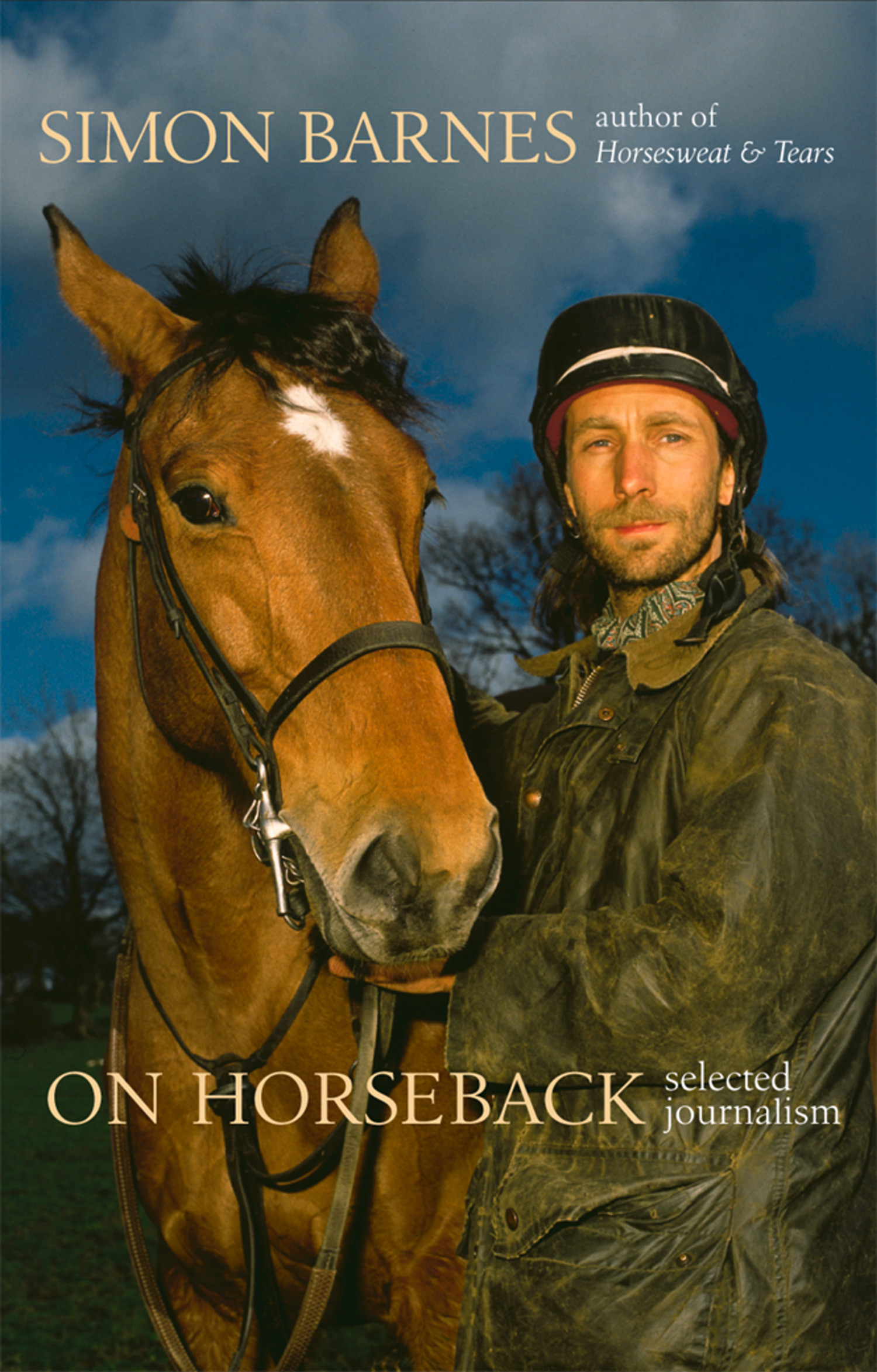 On Horseback: Selected Journalism (Text Only)