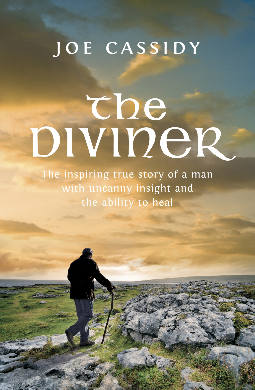 The Diviner The inspiring true story of a man with uncanny insight and the ability to heal