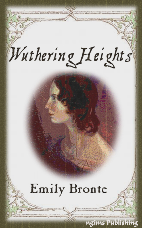 Wuthering Heights (Illustrated + FREE audiobook link + Active TOC)