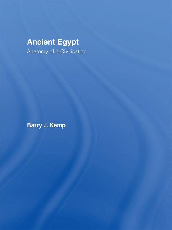 Ancient Egypt By: Barry J. Kemp