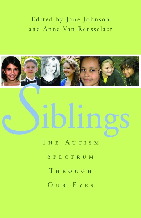 Siblings The Autism Spectrum Through Our Eyes