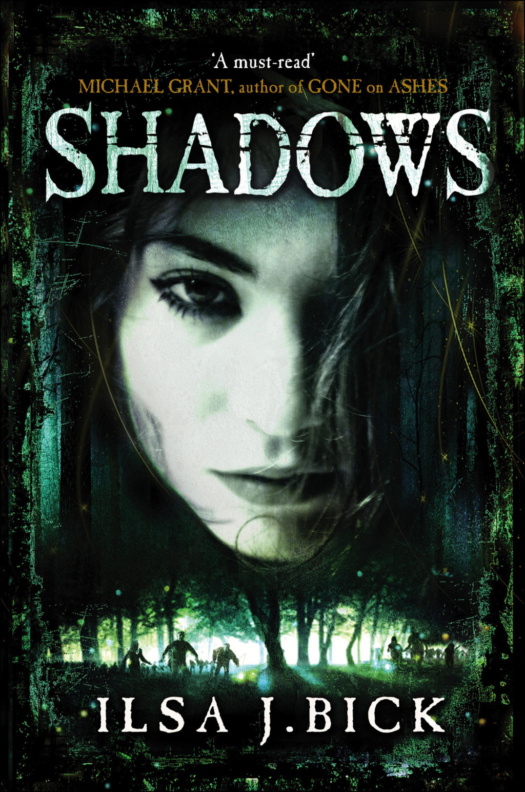 Shadows The Second Book in the Ashes Trilogy