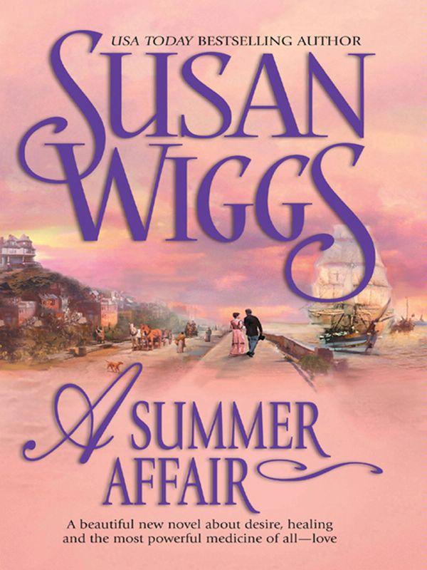 A Summer Affair By: Susan Wiggs