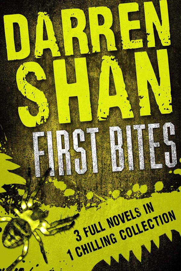 Darren Shan: First Bites By: Darren Shan