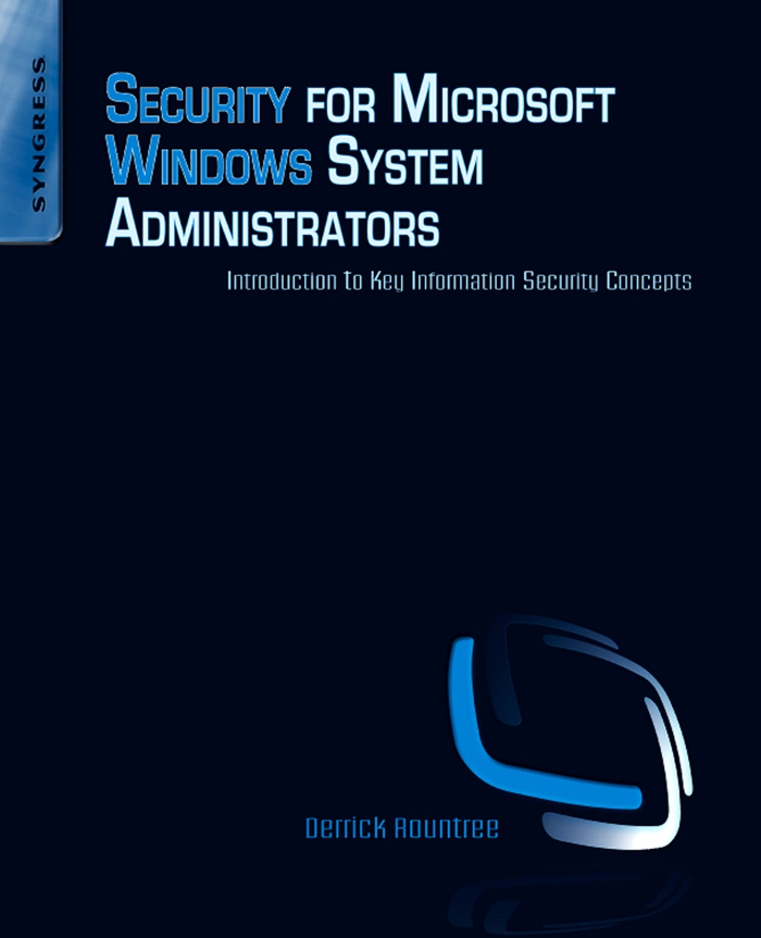 Security for Microsoft Windows System Administrators Introduction to Key Information Security Concepts