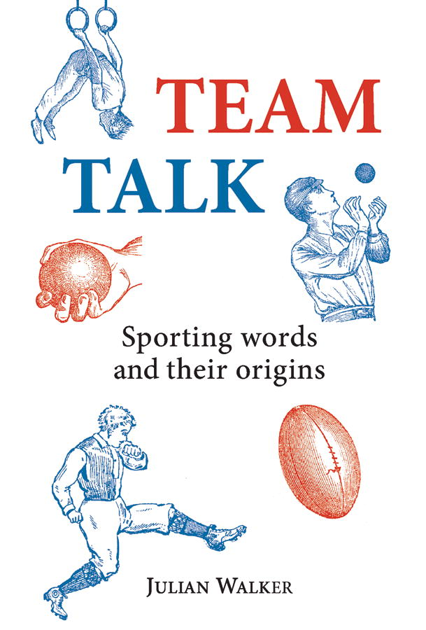 Team Talk By: Julian Walker