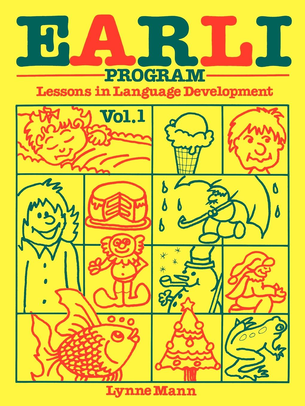EARLI Program Vol. I By: Lynne Mann