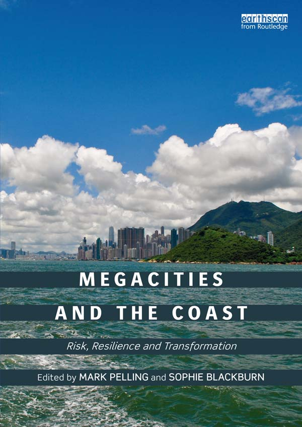 Megacities and the Coast Risk,  Resilience and Transformation
