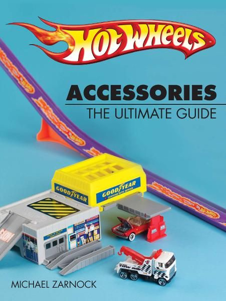 Hot Wheels Accessories: The Ultimate Guide