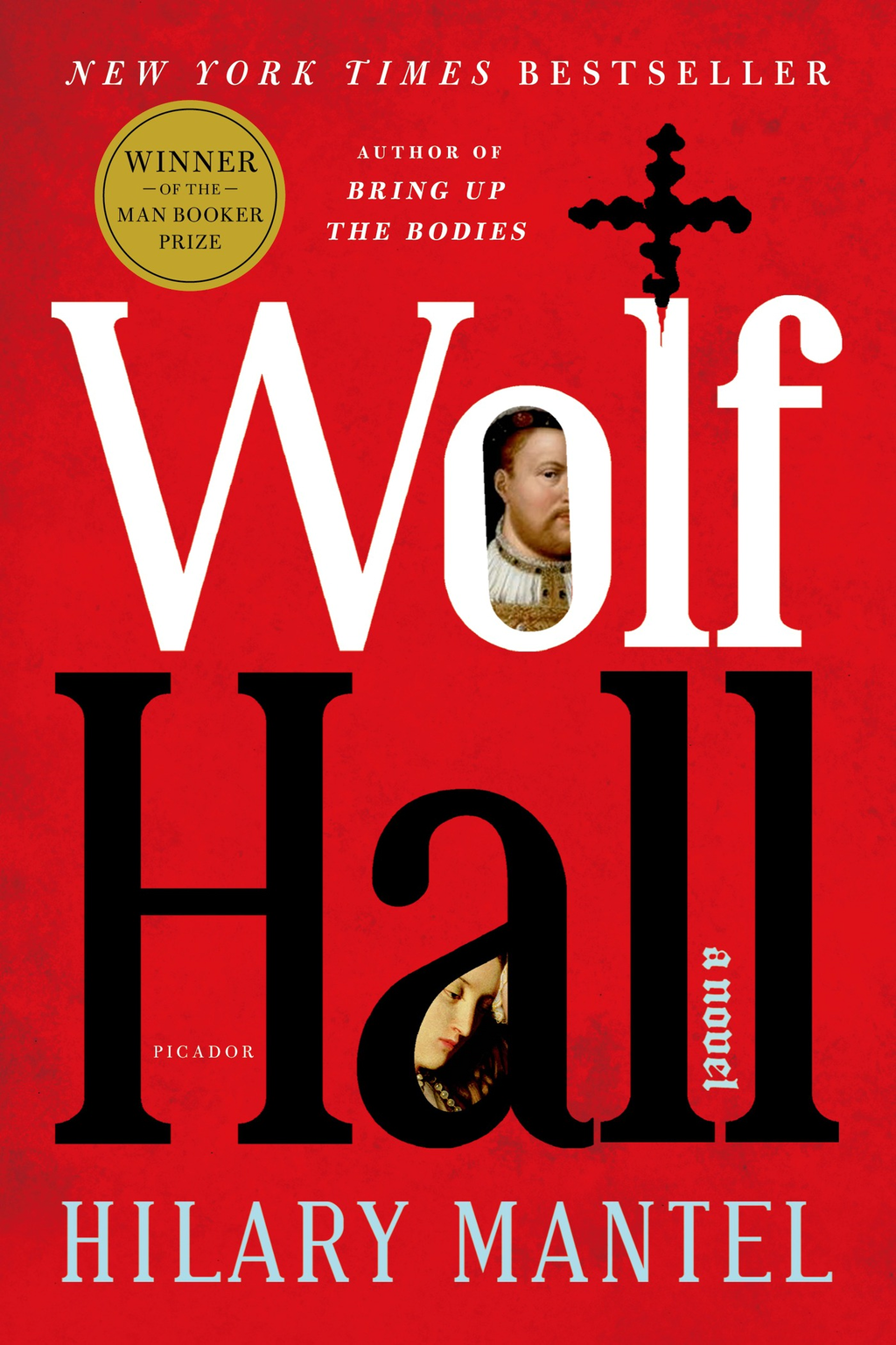 Wolf Hall By: Hilary Mantel
