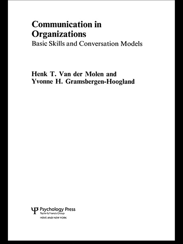 Communication in Organizations Basic Skills and Conversation Models