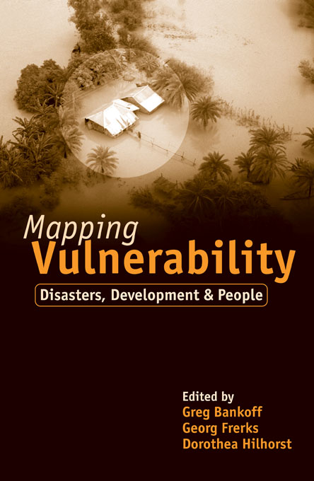"""Mapping Vulnerability """"Disasters,  Development and People"""""""