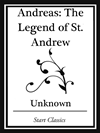 Andreas: The Legend Of St. Andrew (start Classics):