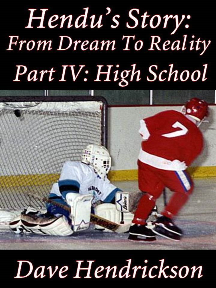 Hendu's Story: From Dream To Reality, Part IV: High School