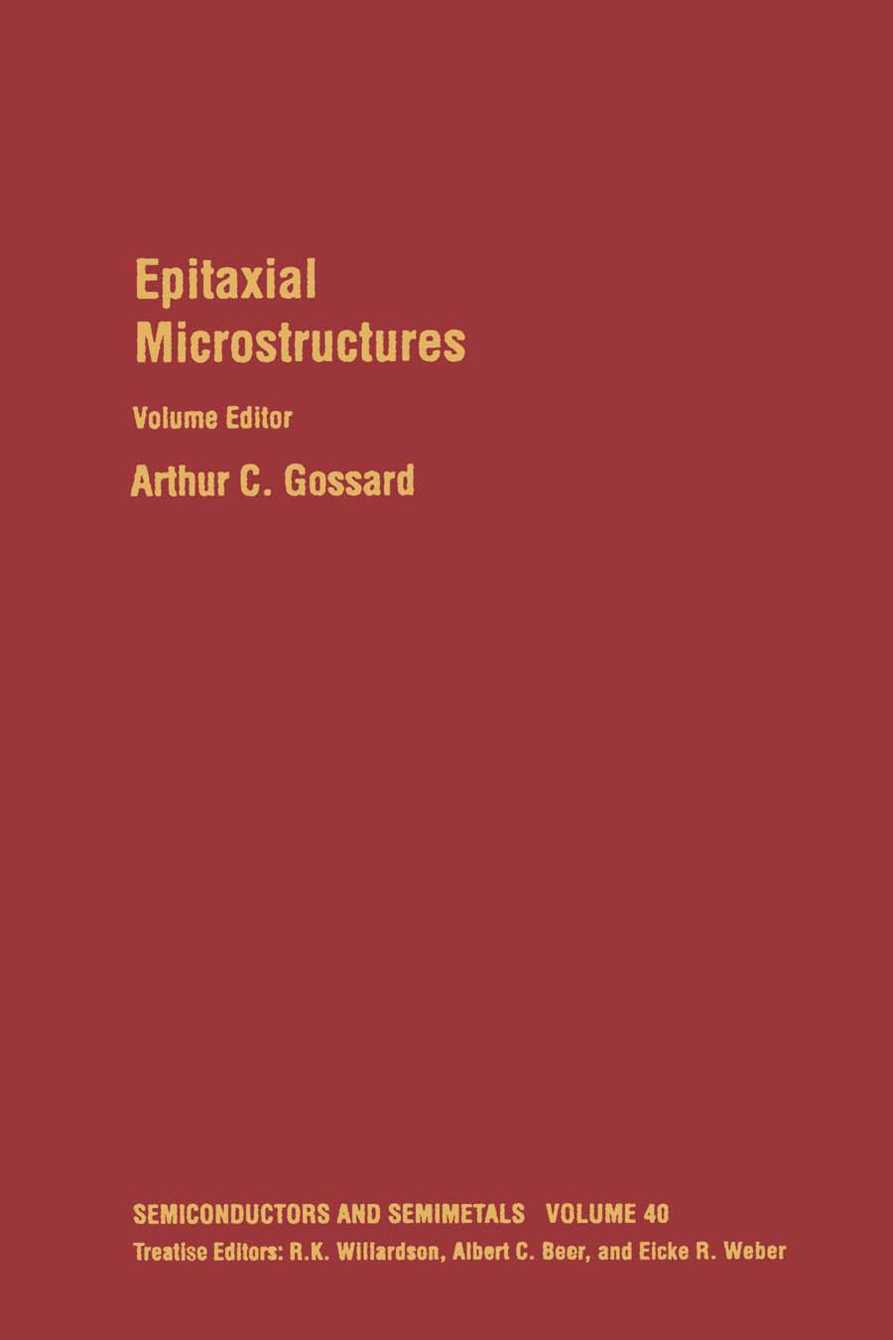 Epitaxial Microstructures: Volume 40