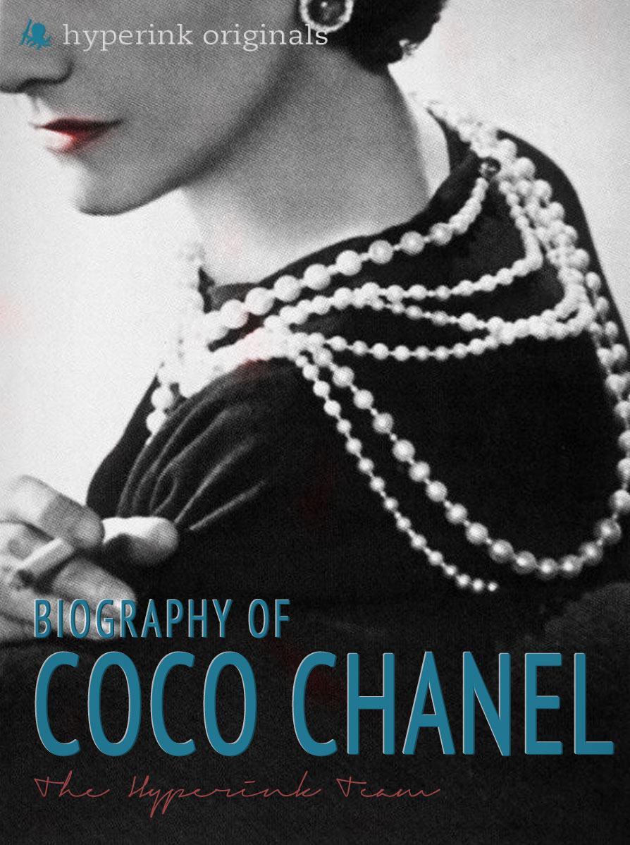 Coco Chanel: Biography of the World's Most Elegant Woman By: Laura Murciello