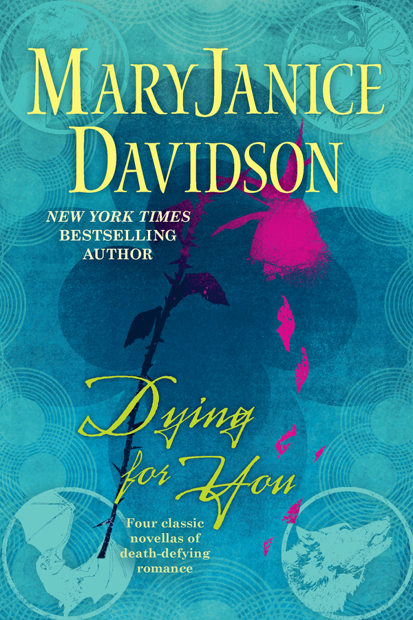 Dying For You By: MaryJanice Davidson